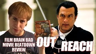 Bad Movie Beatdown: Out of Reach (2004) (REVIEW)