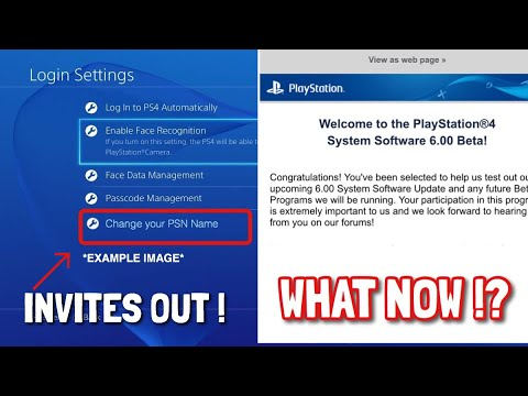 PS4 6 0 BETA INVITES LIVE ! Now what? (Change PSN Gamertag?, Play PS3 games  on PS4? - Discussion)