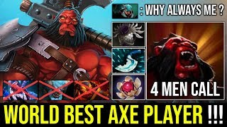 World Best Axe Player Ever - Amazing 4Men Berserker's Call 13Min Godlike Aggressive Carry by Ghostik