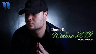 Deem-K - Welcome   Деем-К (music version)