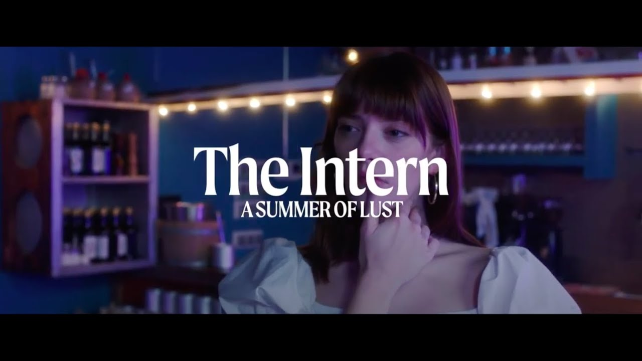 Download 'The Intern' Directed by Erika Lust | Lust Cinema  (Official Trailer)