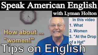 Speak English - Learn English Tips! #4: Speak American English