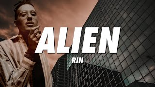 RIN - Alien (Lyrics)