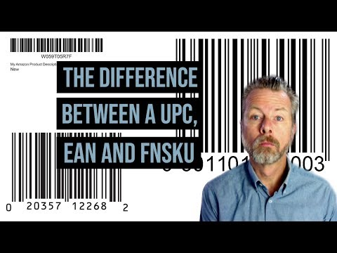 THE DIFFERENCE BETWEEN A UPC, EAN & FNSKU