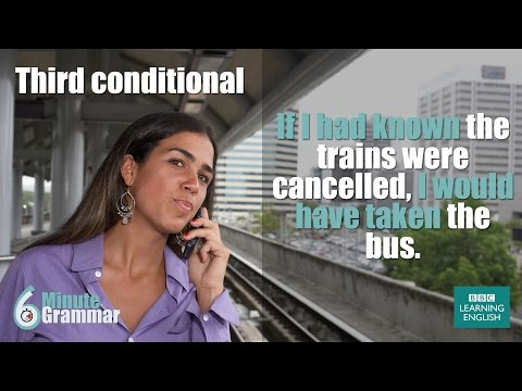 GRAMMAR: How to use the third conditional