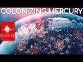Outward Bound: Colonizing Mercury