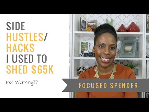 Side Hustles/Hacks I did to Shed Debt - Poll Working????