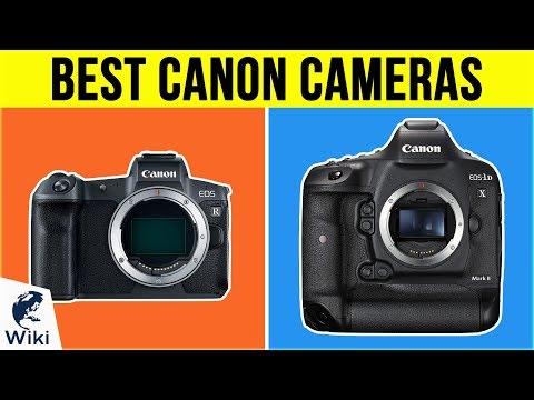 10 Best Canon Cameras 2019