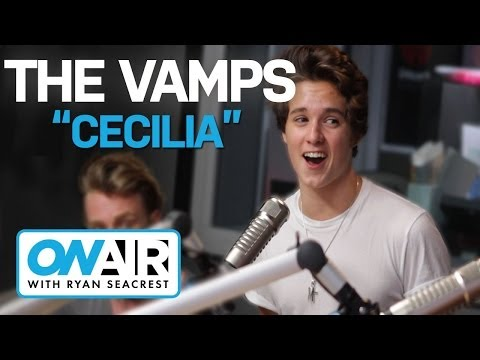 """The Vamps - """"Cecilia"""" 