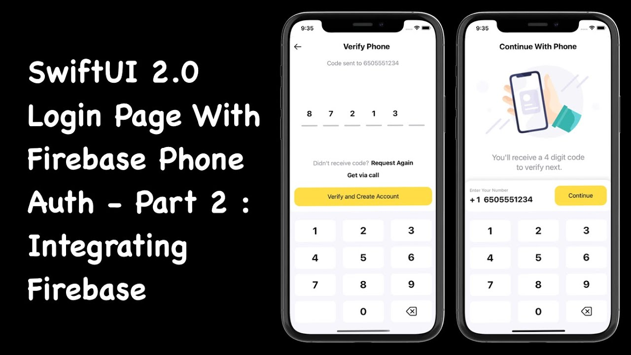 SwiftUI 2.0 Login Page With Firebase Phone Auth - Part 2: Firebase Integration