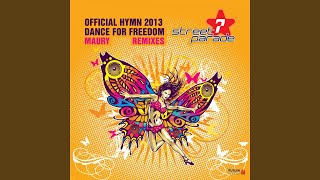Dance for Freedom (Official Street Parade Hymn 2013) (Cedric Zeyenne & Fred Lilla Remix)