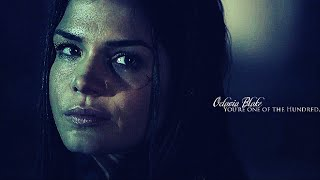 Octavia Blake || You're one of the Hundred.