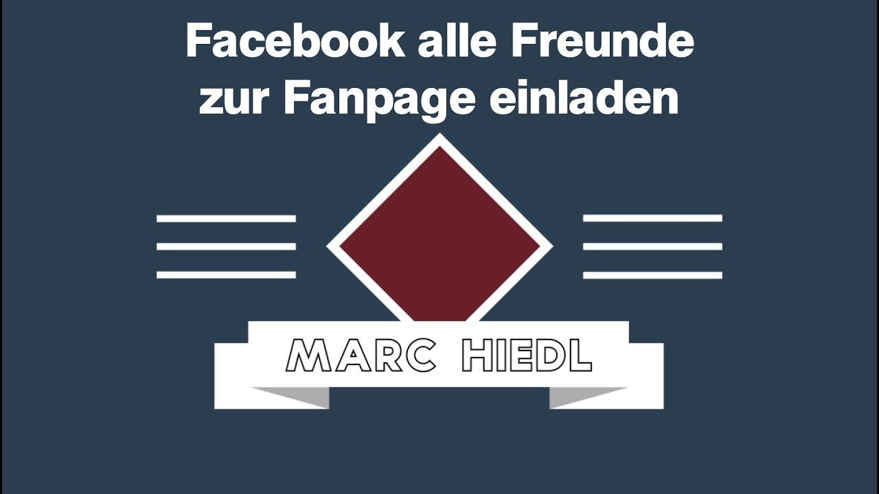 3 - facebook alle freunde zur fanpage einladen - 2016 - youtube, Einladung