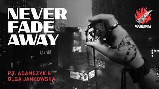 Cyberpunk 2077 - Never Fade Away by P. T. Adamczyk & Olga Jankowska (SAMURAI Cover)