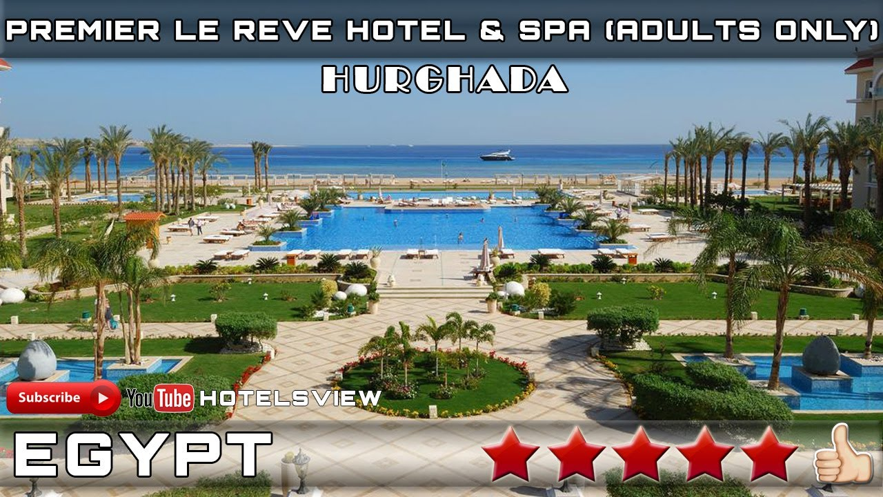 premier le reve hotel spa adults only 5 hurghada egypt youtube. Black Bedroom Furniture Sets. Home Design Ideas