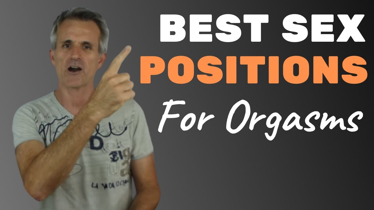 Best SEX Positions For Orgasms - Great Tip! 🟢 - YouTube