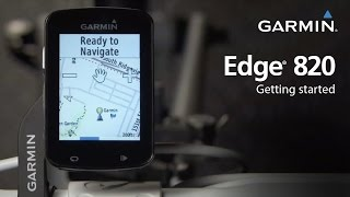 Edge 820: Getting Started