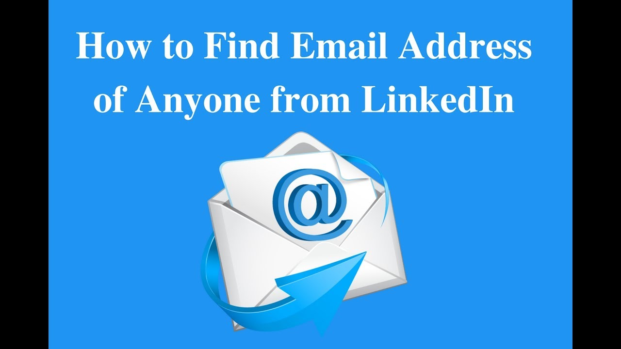 Business email collect: How to Find Email Address of Anyone from LinkedIn
