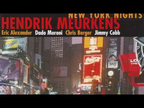 Hendrik Meurkens - 'You Stepped Out Of A Dream' - featuring Jimmy Cobb