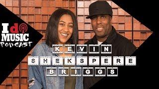 """Episode 25 ft. Kevin """"She'kspere"""" Briggs (Grammy Award winning producer)"""