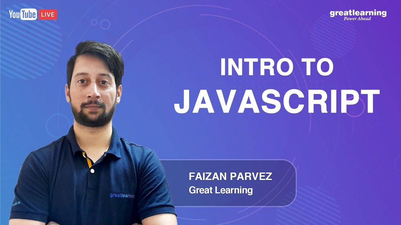 Intro to JavaScript | Javascript Tutorials for Beginners | Learn Javascript