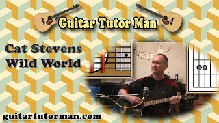 Wild World - Cat Stevens - Acoustic Guitar Lesson