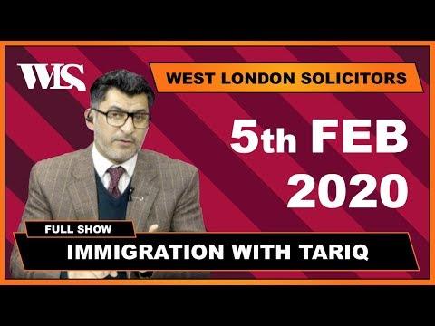 Immigration With Tariq - 05-02-2020