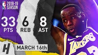 LeBron James Full Highlights Lakers vs Knicks 2019.03.17 - 33 Pts, 8 Ast, 6 Reb!