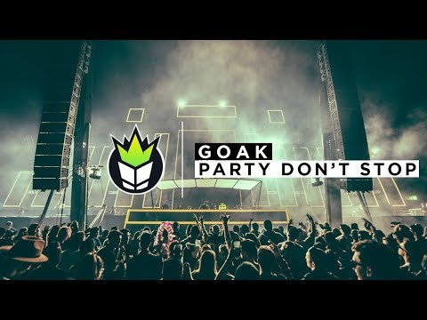 Goak - Party Don't Stop