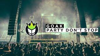 Video Goak - Party Don't Stop download MP3, 3GP, MP4, WEBM, AVI, FLV Maret 2018