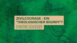 «WACHET UND BETET» // #32 Zivilcourage - ein 'theologischer Begriff' // PD Dr. Christine Schliesser