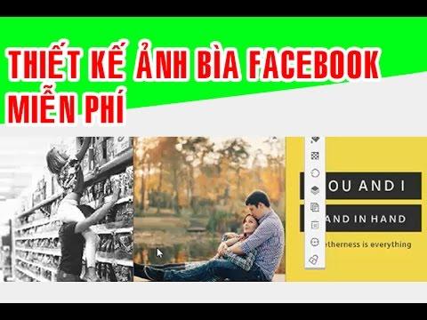 Thiết kế ảnh bìa facebook nhanh với hàng trăm mẫu template có sẵn