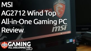 Review: MSI AG2712 All-in-One Gaming PC - Gaming Till Disconnected