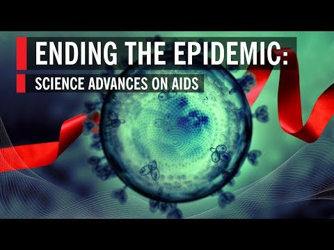 Ending the Epidemic: Science Advances on AIDS