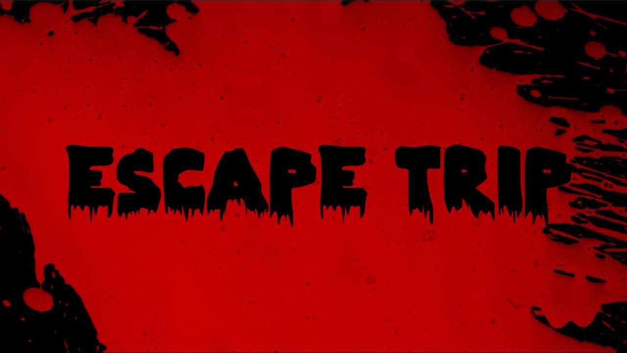 Escape Trip