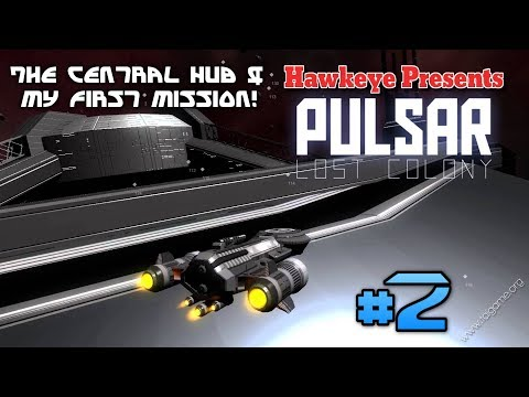 PULSAR: Lost Colony #2 | The GenX Team | The Central Hub & My First Mission!