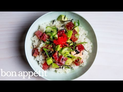 How to Make a Tuna Poke Bowl at Home | Bon Appetit
