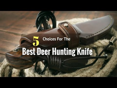 5 Best Deer Hunting Knife Reviews In 2017 |  Best Deer Hunting Knife