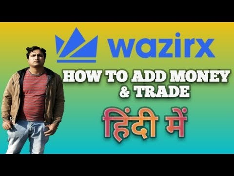 WazirX Exchange - How To Deposit INR & Trade On Wazirx - Buy Bitcoin & Dash With INR In India