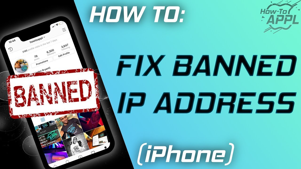 HOW TO: Fix Banned IP Address (iPhone & iOS)