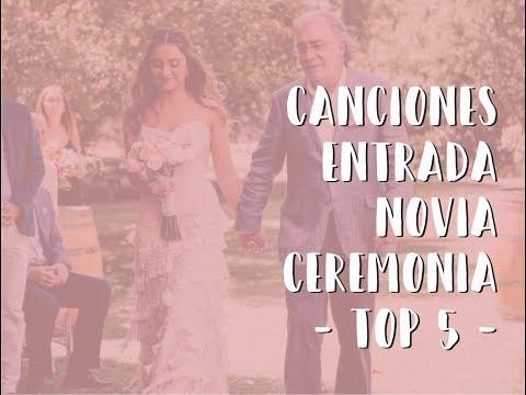 Canciones para ENTRADA de la NOVIA en la CEREMONIA - TOP 5