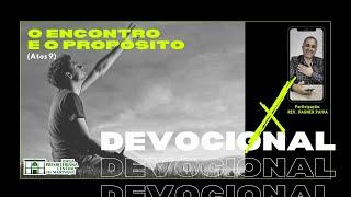 Devocional | O ENCONTRO E O PROPÓSITO | 27/10/2020