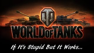 World of Tanks - If It