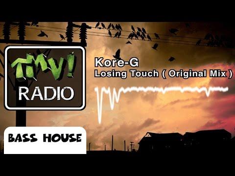 Kore G - Losing Touch ( TMV Radio )