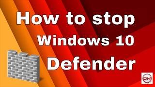 how to stop windows defender windows 10 - DM tutorials