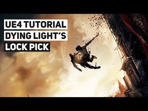 Dying Light's Lockpicking System   UE4 Tutorial