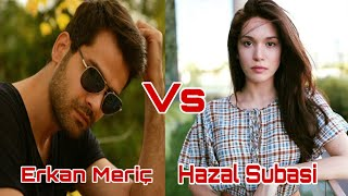 GIRLLFRIEND VS BOYFRIEND || Erkan Meriç Vs Hazal Subasi || Lifestyle  Bs Lifestyle || Facts vs Facts