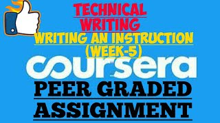 WEEK-5(PEER GRADED ASSIGNMENT)||TECHNICAL WRITING||COURSERA