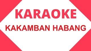 Karaoke - Kakamban Habang