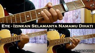 Eye - Izinkan Selamanya Namamu Dihati (Instrumental/Full Acoustic/Guitar Cover)